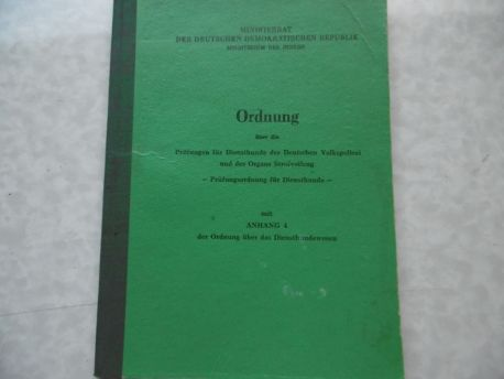 Ordnung über die Prüfungen für Diensthunde der Deutschen Volkspolizei und des Organs Strafvollzug - Prüfungsordnung für Diensthunde vom 3. März 1966 - mit Anhang 4 der Ordnung über das Diensthundewesen